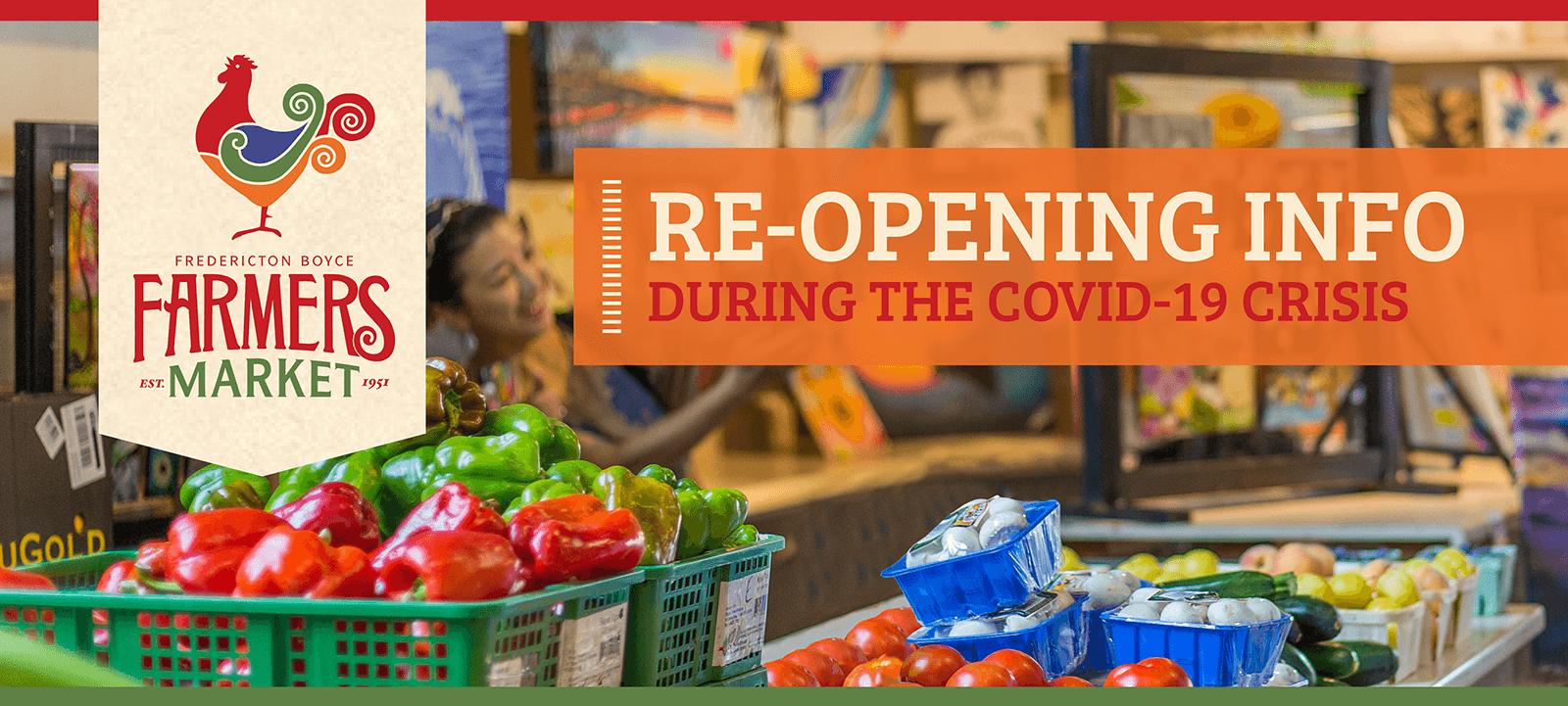 Farmers Market - Re-Opening Info